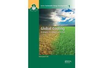 Global Cooling: Strategies for Climate Protection (Sustainable Energy Developments)
