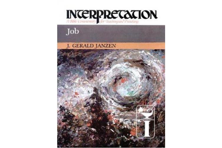 Job: Interpretation: A Bible Commentary for Teaching and Preaching (Interpretation: A Bible Commentary for Teaching & Preaching)