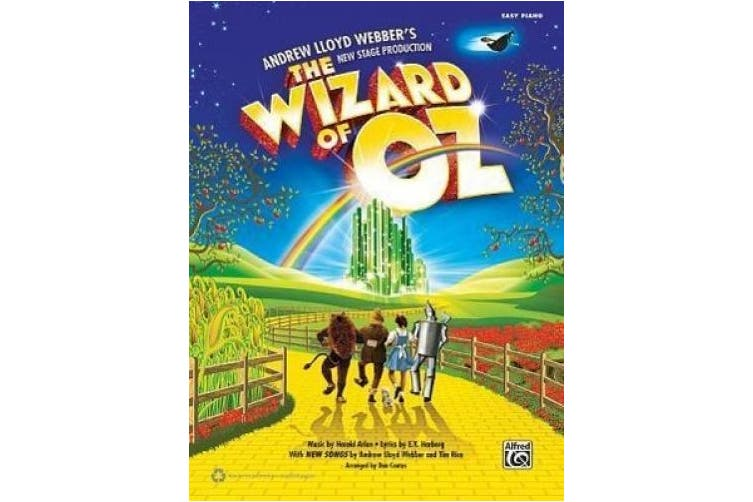 The Wizard of Oz -- Selections from Andrew Lloyd Webber's New Stage Production: Easy Piano
