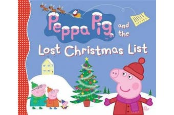 Peppa Pig and the Lost Christmas List (Peppa Pig)
