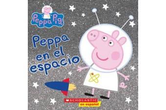 Peppa En El Espacio (Peppa in Space) (Cerdita Peppa) [Spanish]