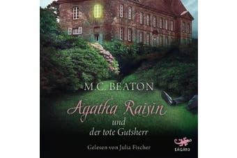 Agatha Raisin und der tote Gutsherr [German]