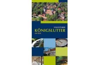 Königslutter am Elm Stadtführer [German]
