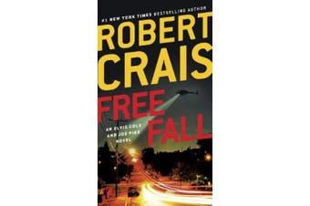 Free Fall: An Elvis Cole and Joe Pike Novel (Elvis Cole and Joe Pike Novel)
