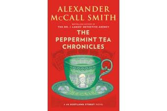 The Peppermint Tea Chronicles: 44 Scotland Street Series (13) (44 Scotland Street)
