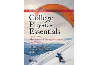 College Physics Essentials, Eighth Edition: Mechanics, Thermodynamics, Waves (Volume One)