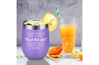 (Purple) - A Wise Woman Once Said Explicit And She Lived Happily Ever After - Funny Birthday, Divorce, Retirement Wine Gifts for Women, Best Friends, BFF, Her, Mom, Wife, Coworker - Coolife 350ml Wine Tumbler