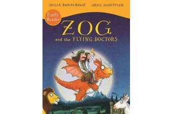 Zog and the Flying Doctors Early Reader