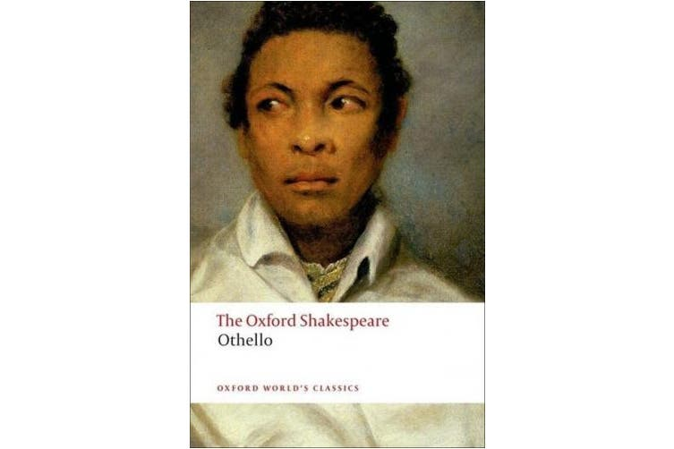 Othello: The Moor of Venice: The Oxford Shakespeare Othello: The Moor of Venice