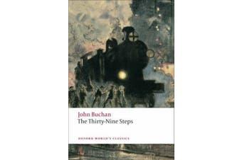 The Thirty-Nine Steps (Oxford World's Classics)