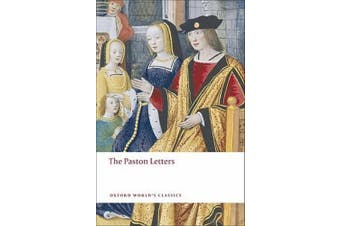 The Paston Letters: A Selection in Modern Spelling (Oxford World's Classics)