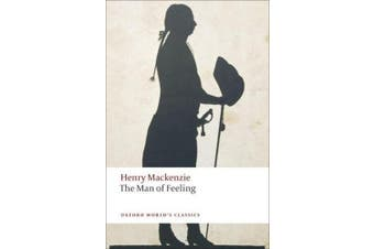 The Man of Feeling (Oxford World's Classics)