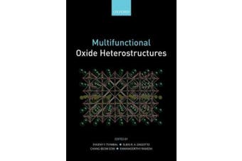 Tsymbal, E: Multifunctional Oxide Heterostructures