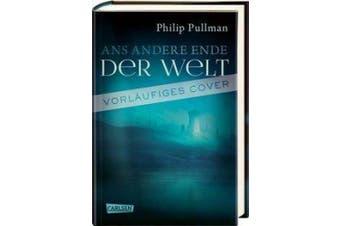 His Dark Materials 4: Ans andere Ende der Welt [German]