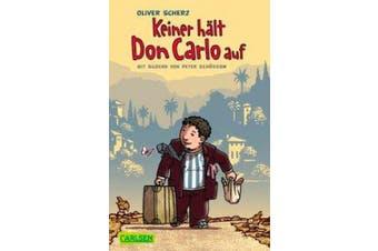 Keiner hält Don Carlo auf [German]