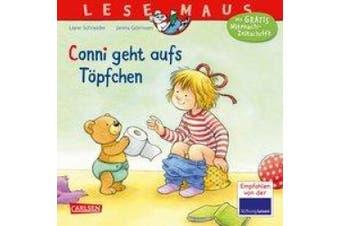 LESEMAUS 83: Conni geht aufs Töpfchen [German]