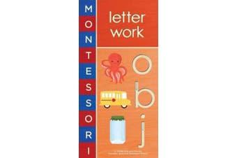 Montessori: Letter Work [Board Book]