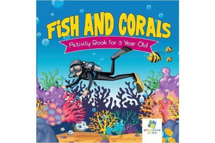 Fish and Corals Activity Book for 3 Year Old