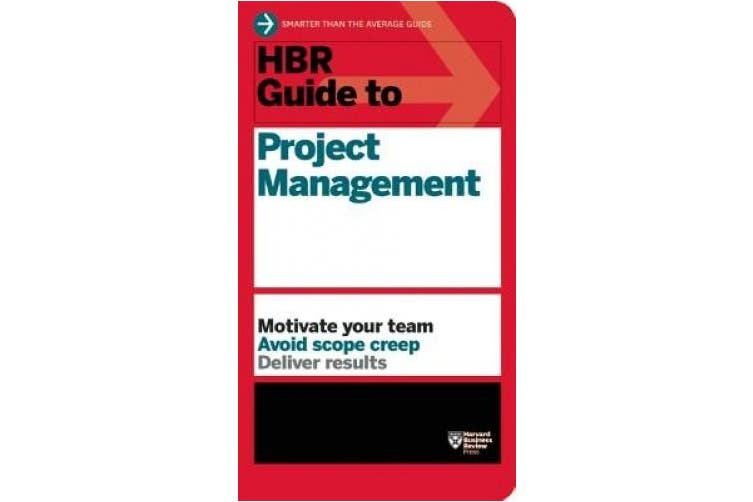 HBR Guide to Project Management (HBR Guide Series) (HBR Guide)