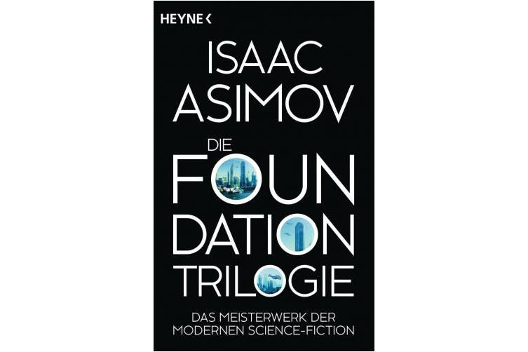 Die Foundation-Trilogie [German]