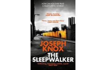 The Sleepwalker (Aidan Waits)