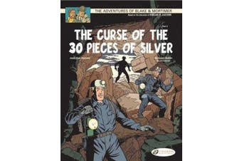 The Adventures of Blake and Mortimer: v. 14: The Curse of the 30 Pieces of Silver, Part 2