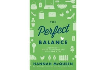 The Perfect Balance: How to Get Ahead Financially and Still Have a Life