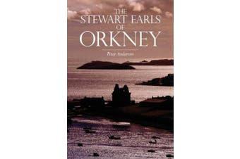 The Stewart Earls of Orkney