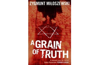 A Grain of Truth (Polish State Prosecutor Szacki Investigates)