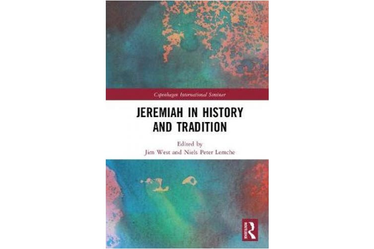 Jeremiah in History and Tradition