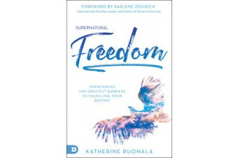 Supernatural Freedom