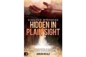 Kingdom Mysteries: Hidden in Plain Sight