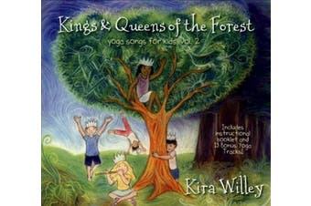 Kings & Queens of the Forest: Yoga Songs for Kids, Vol. 2 [Digipak]