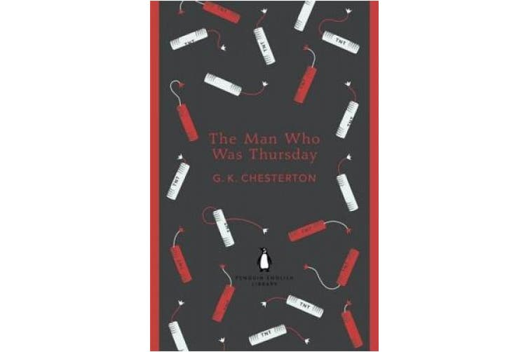 The Man Who Was Thursday (The Penguin English Library)