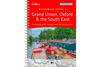 Grand Union, Oxford & the South East: Waterways Guide 1 (Collins Nicholson Waterways Guides) (Collins Nicholson Waterways Guides)