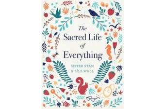 The Sacred Life of Everything