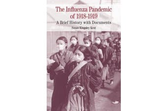 The Influenza Pandemic of 1918-1919 (Bedford Cultural Editions)