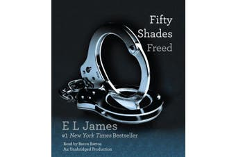 Fifty Shades Freed: Book Three of the Fifty Shades Trilogy [Audio]