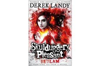 Bedlam (Skulduggery Pleasant, Book 12) (Skulduggery Pleasant)