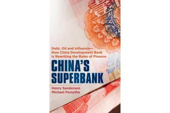 China's Superbank: Debt, Oil and Influence - How China Development Bank is Rewriting the Rules of Finance (Bloomberg)