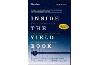 Inside the Yield Book: The Classic That Created the Science of Bond Analysis (Bloomberg Financial)