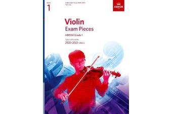 Violin Exam Pieces 2020-2023, ABRSM Grade 1, Part: Selected from the 2020-2023 syllabus (ABRSM Exam Pieces)