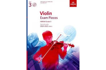 Violin Exam Pieces 2020-2023, ABRSM Grade 3, Score, Part & CD: Selected from the 2020-2023 syllabus (ABRSM Exam Pieces)