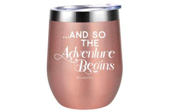 (Rose Gold) - And So The Adventure Begins, You Got This | Funny Daughter Graduation, New Job, Congratulations, Going Away, Promotion, Divorce Gifts for Women Best Friends, BFF, Coworkers | Coolife 350ml Wine Tumbler