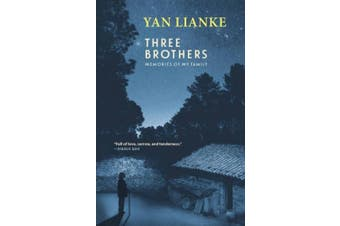 Three Brothers: Memories of My Family
