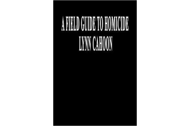 Field Guide to Homicide (A Cat Latimer Mystery)
