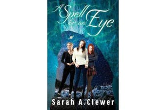 A Spe A Spell for an Eye