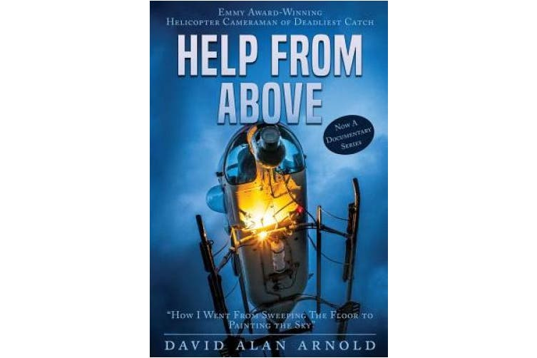 Help from Above: How I went from Sweeping the Floor to Painting the Sky (Help from Above)