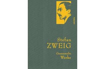 Stefan Zweig - Gesammelte Werke [German]