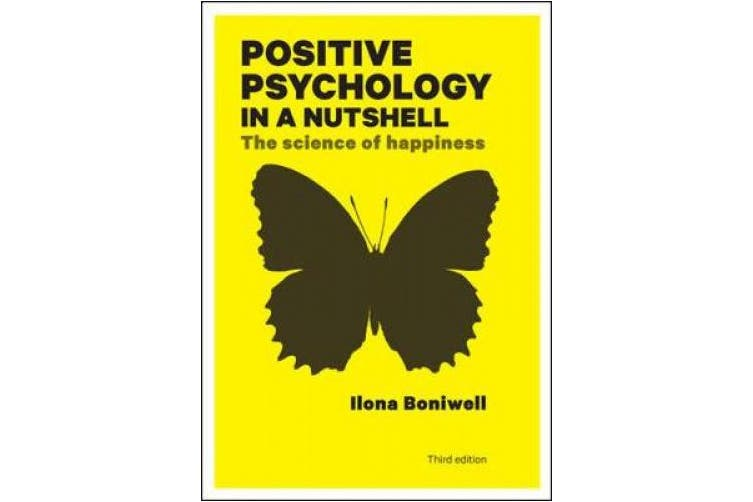 Positive Psychology in a Nutshell: The Science of Happiness (UK Higher Education OUP Psychology)